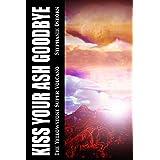 Kiss Your Ash Goodbye: The Yellowstone Supervolcano