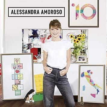 MUSICA GRATIS ALESSANDRA AMOROSO SCARICA