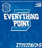 EVERYTHING POINT 5 [Blu-ray]