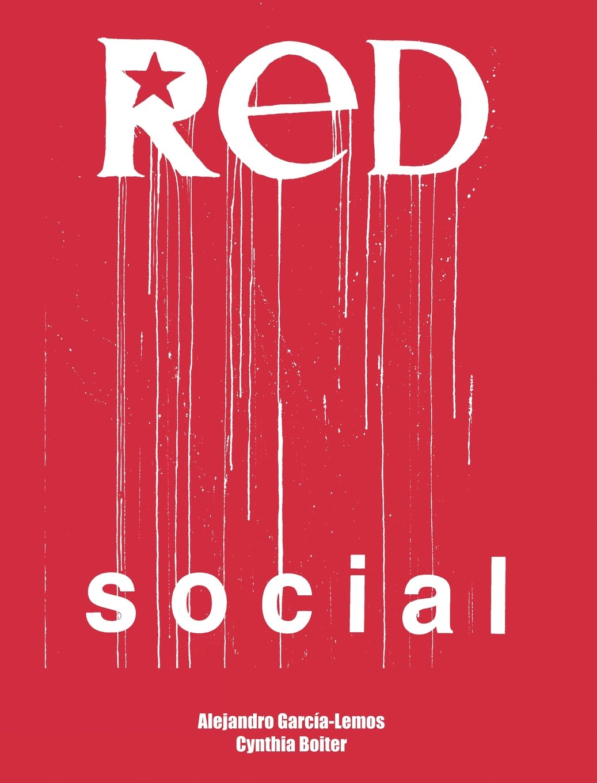 Red Social: Amazon.es: Alejandro Garcia-Lemos, Cynthia Boiter: Libros en idiomas extranjeros