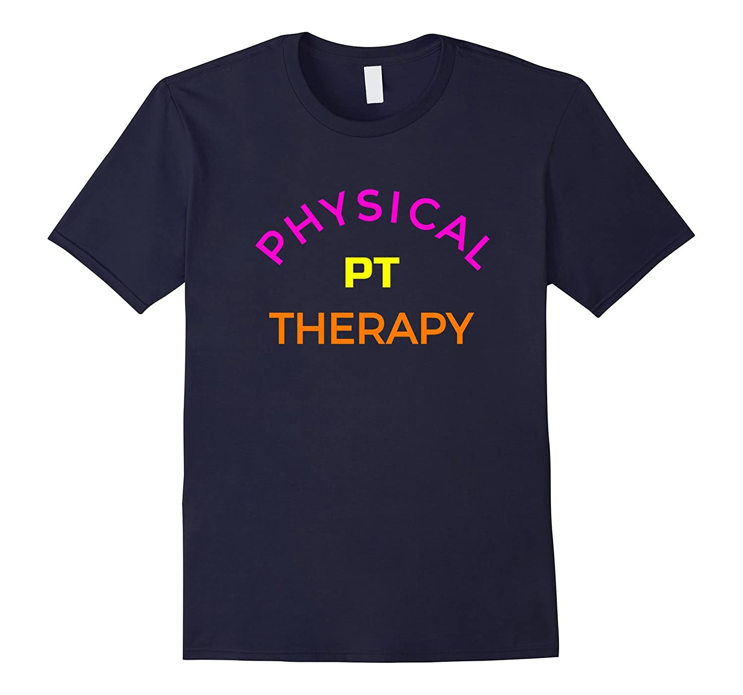Physical Therapy Assistant Shirt For PT-TJ