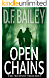 Open Chains (Will Finch Mystery Thriller Series Book 5)