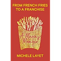 From French Fries to a Franchise: A Macca's Memoir