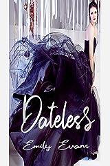 Dateless (Secret Series Book 1) Kindle Edition
