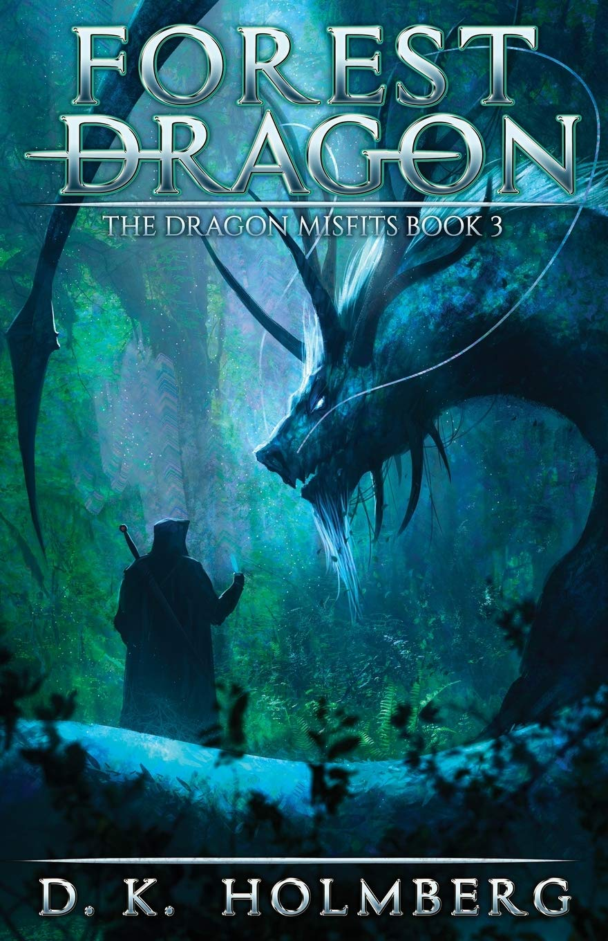 Forest Dragon: An Epic Fantasy Adventure (The Dragon Misfits) pdf epub