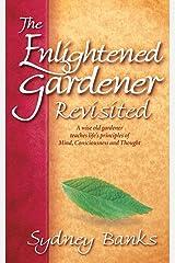 Enlightened Gardener Revisited, The Paperback