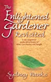 Enlightened Gardener Revisited, The (Enlightened Gardener Series)