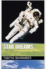 Star Dreams Kindle Edition