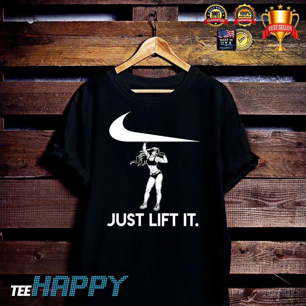 Just Lift It Shirt - Nike Shirt