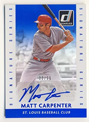 Baseball MLB 2015 Donruss Signature Blue #34 Matt Carpenter NM Near Mint 03/99