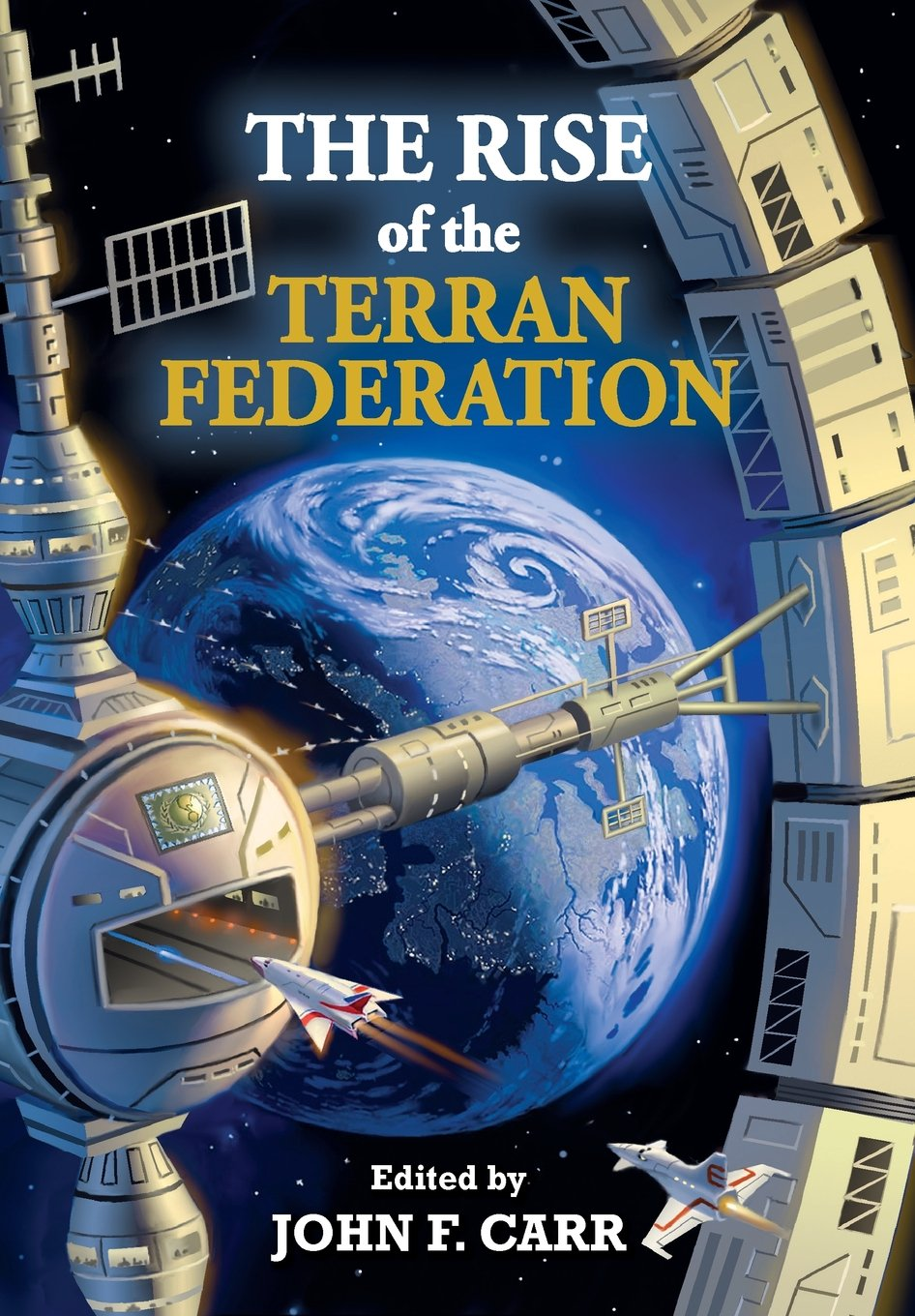 Rise of the Terran Federation by Alan Gutierrez