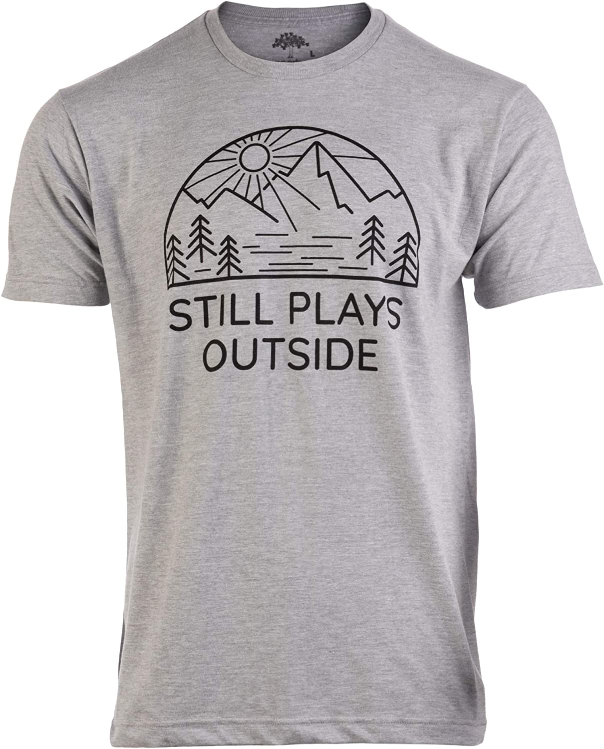 Still Plays Outside | Funny Hiking Hiker Camping Camper Outdoors Men Women Shirt