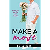 Make a Move (How You Get the Girl Book 1)