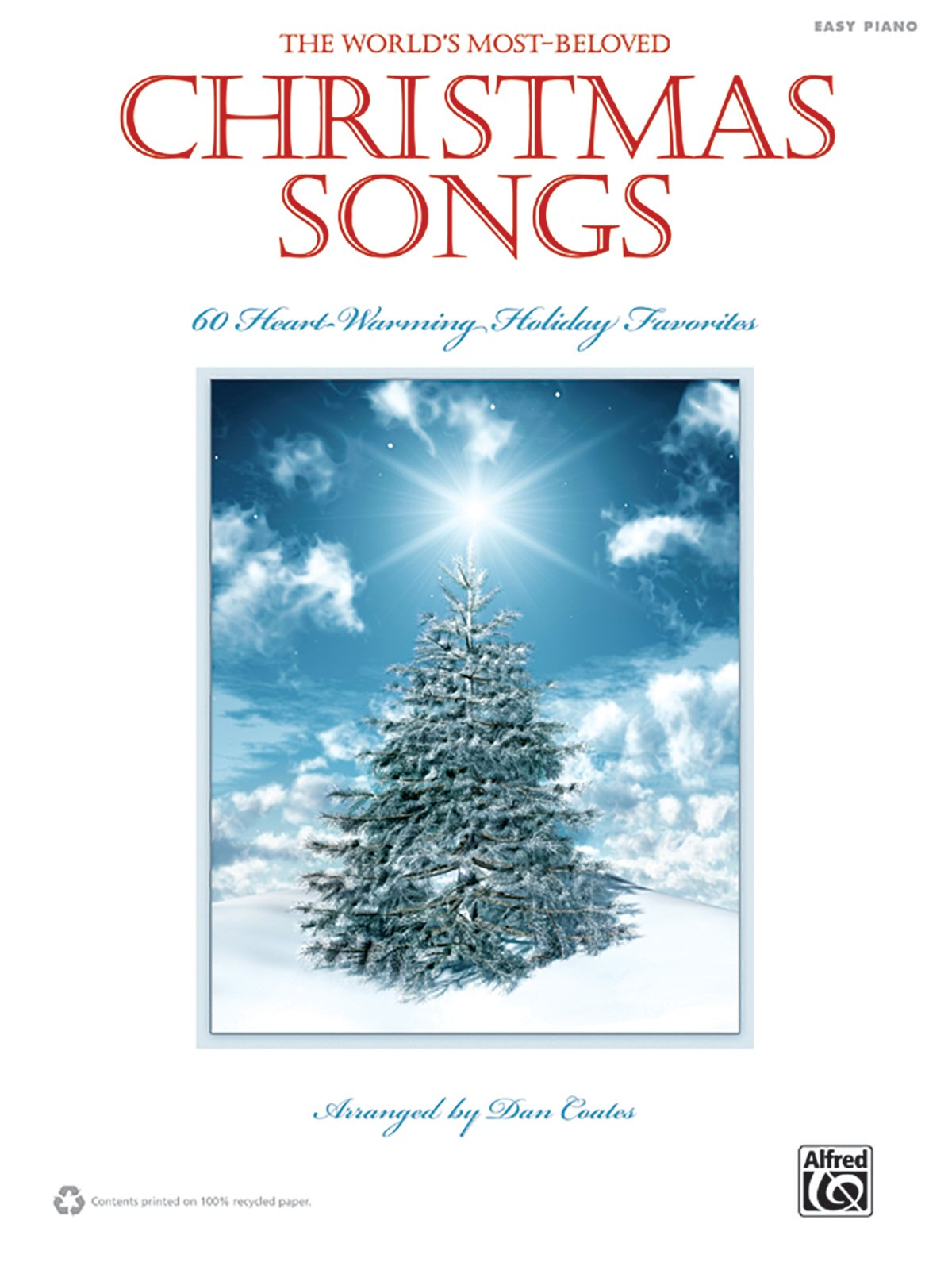 The World\'s Most-Beloved Christmas Songs: 60 Heart-Warming Holiday ...