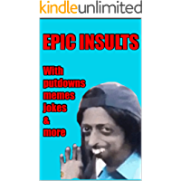 Memes: Sublime Comedy: Insults, Putdowns & Memes: Funny Memes Book