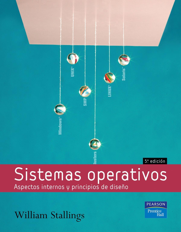 Sistemas operativos: Ejercicios resueltos Tapa blanda – 1 oct 2005 William Stallings ALHAMBRA 8420544620 Computers / General