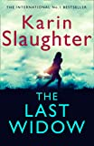 The Last Widow: The latest new 2019 crime thriller from the No. 1 Sunday Times bestselling author (Will Trent Series, Book 9)