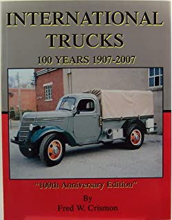 International Harvester Trucks The Complete History Patrick R