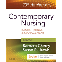 Contemporary Nursing E-Book: Issues, Trends, & Management