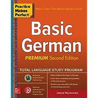 Practice Makes Perfect: Basic German, Premium Second Edition