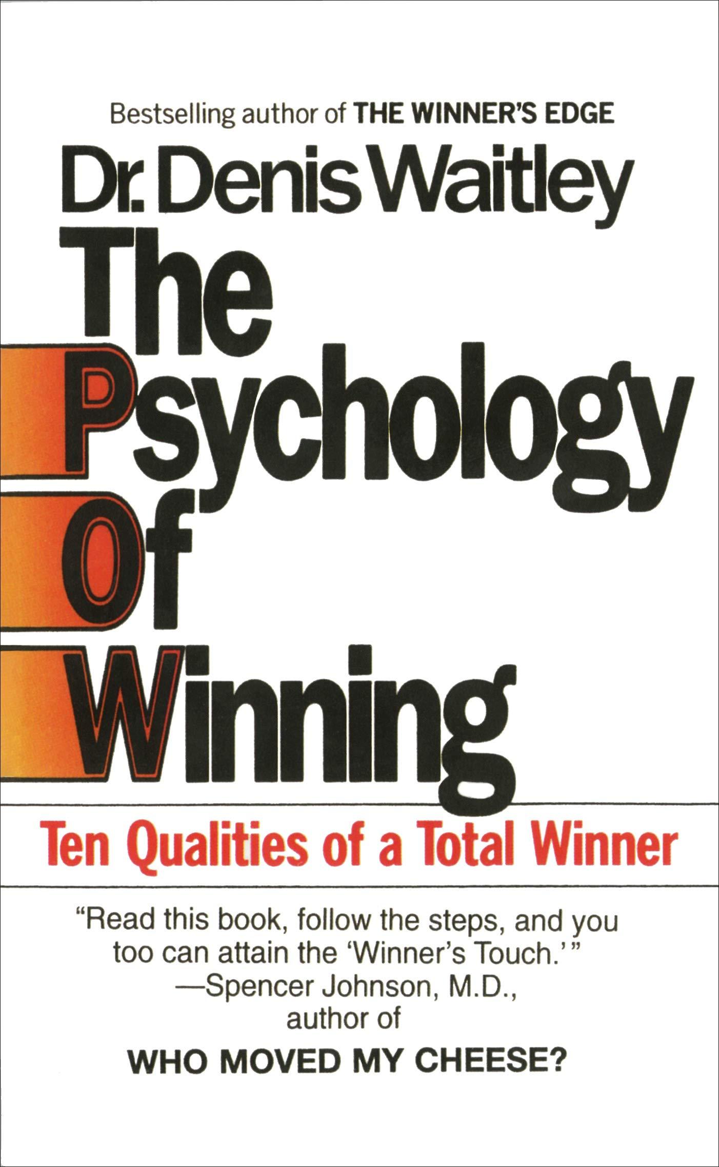 The Psychology Of Winning  Ten Qualities Of A Total Winner