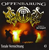 Offenbarung 23 - Folge 43: Totale Vernichtung