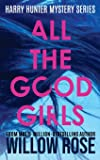 All The Good Girls (Harry Hunter Mystery)