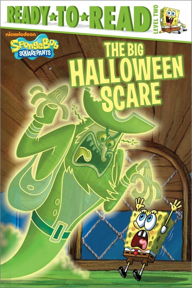 Download The Big Halloween Scare (Ready-To-Read Spongebob Squarepants - Level 2) (Spongebob Squarepants: Ready-To-Read, Level 2) PDF