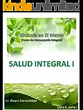 5. SALUD INTEGRAL (SINFONÍA EN SI MAYOR)