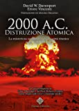 2000 a. C.: distruzione atomica. La misteriosa scomparsa di una città titanica della Valle dell'Indo