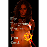 The Dangerous Penitent (English Edition)