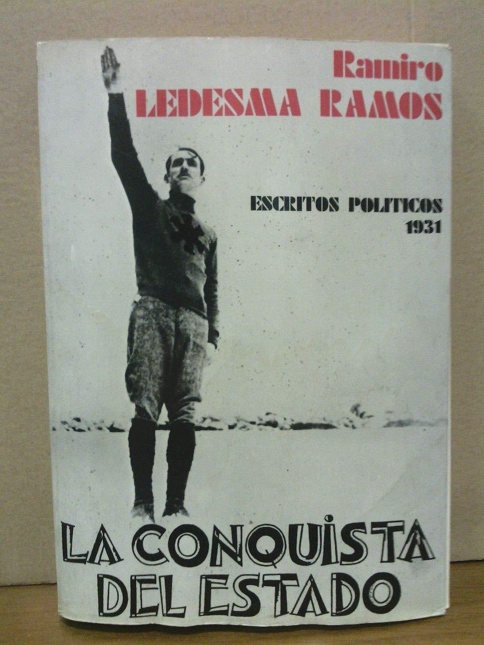 La Conquista del estado: Escritos politicos1931: Amazon.es: Ledesma Ramos, Ramiro: Libros en idiomas extranjeros