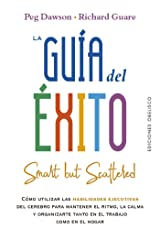 La guía del éxito (Smart but Scattered) (Spanish Edition) Kindle Edition