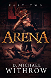 Arena: Part Two