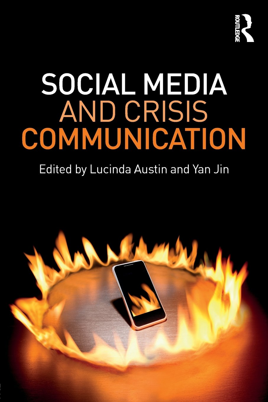 Social Media and Crisis Communication by Routledge