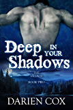Deep in Your Shadows: The Village - Book Two