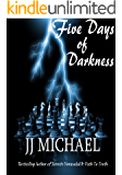 Five Days of Darkness (The Rankin Family Book 1)