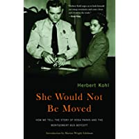 She Would Not Be Moved: How We Tell the Story of Rosa Parks and the Montgomery Bus Boycott