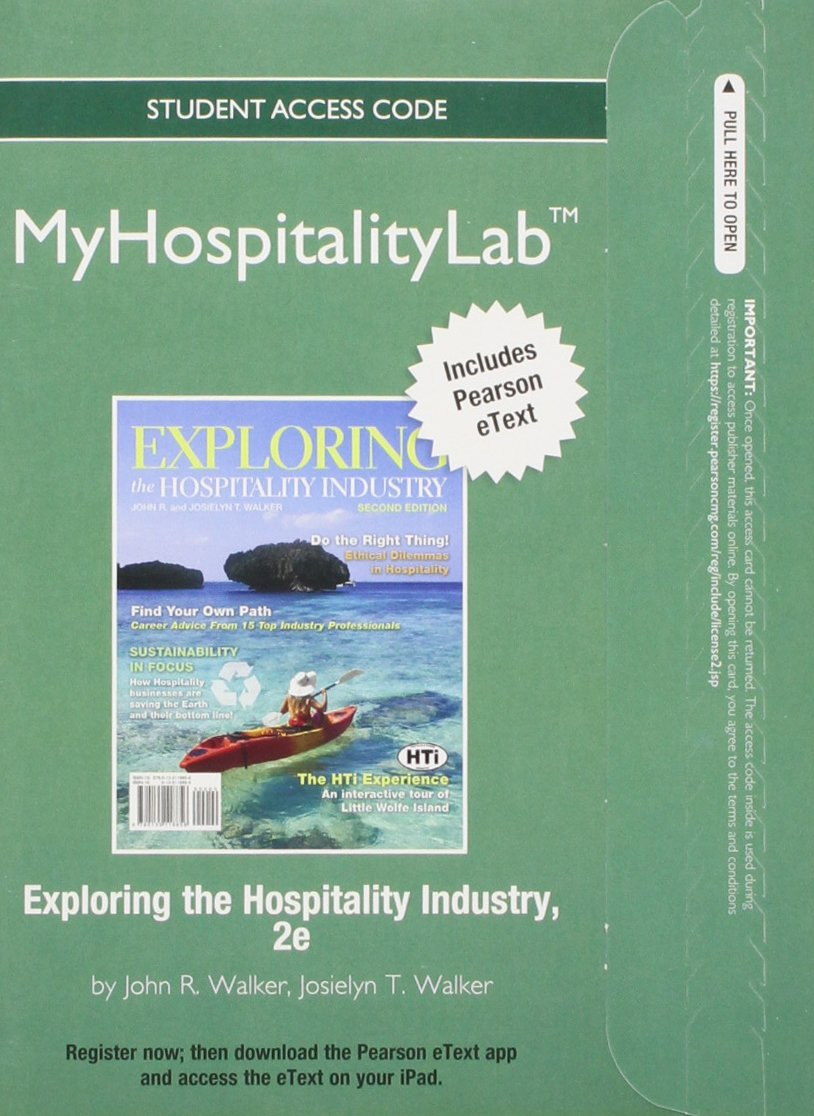 Read Online 2012 MyHospitalityLab with Pearson eText -- Access Card -- for Exploring the Hospitality Industry pdf