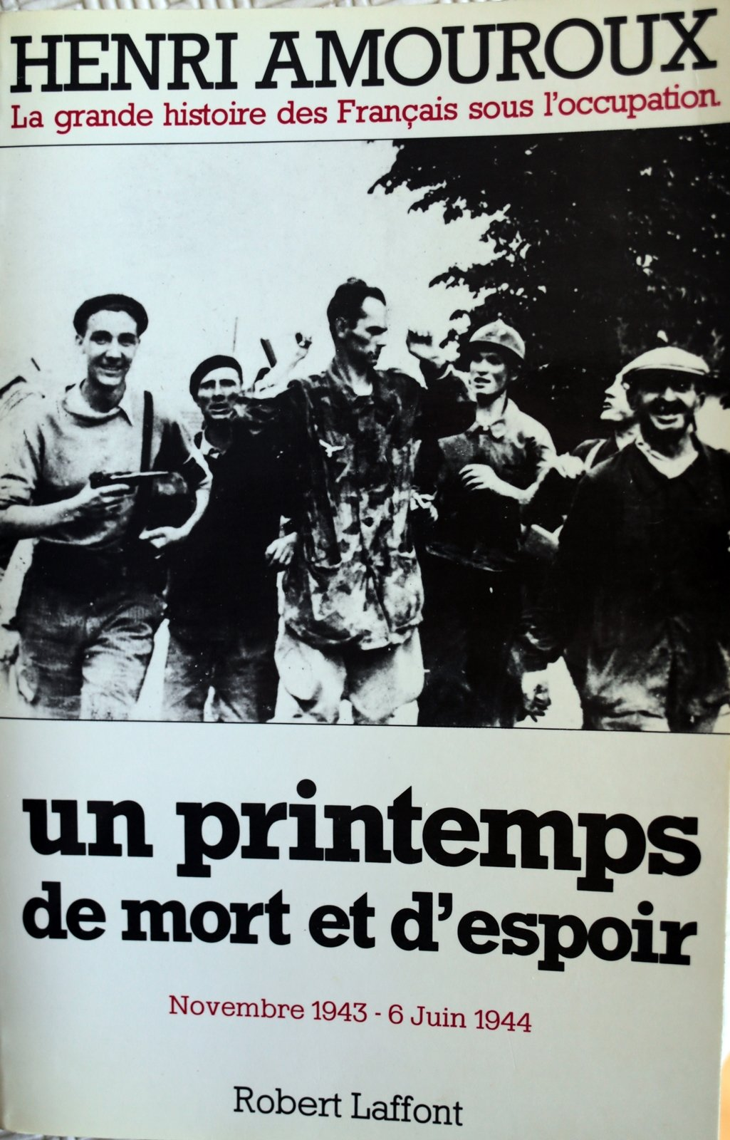 La grande histoire des Français sous l'occupation...