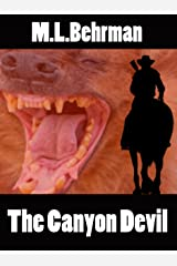 The Canyon Devil (J.Everett Earl Western Thrillers Book 3) Kindle Edition