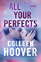 All Your Perfects: A Novel (English Edition)