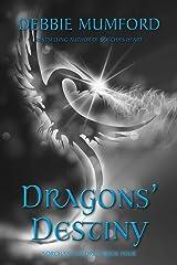 Dragons' Destiny (Sorcha's Children Book 5) Kindle Edition
