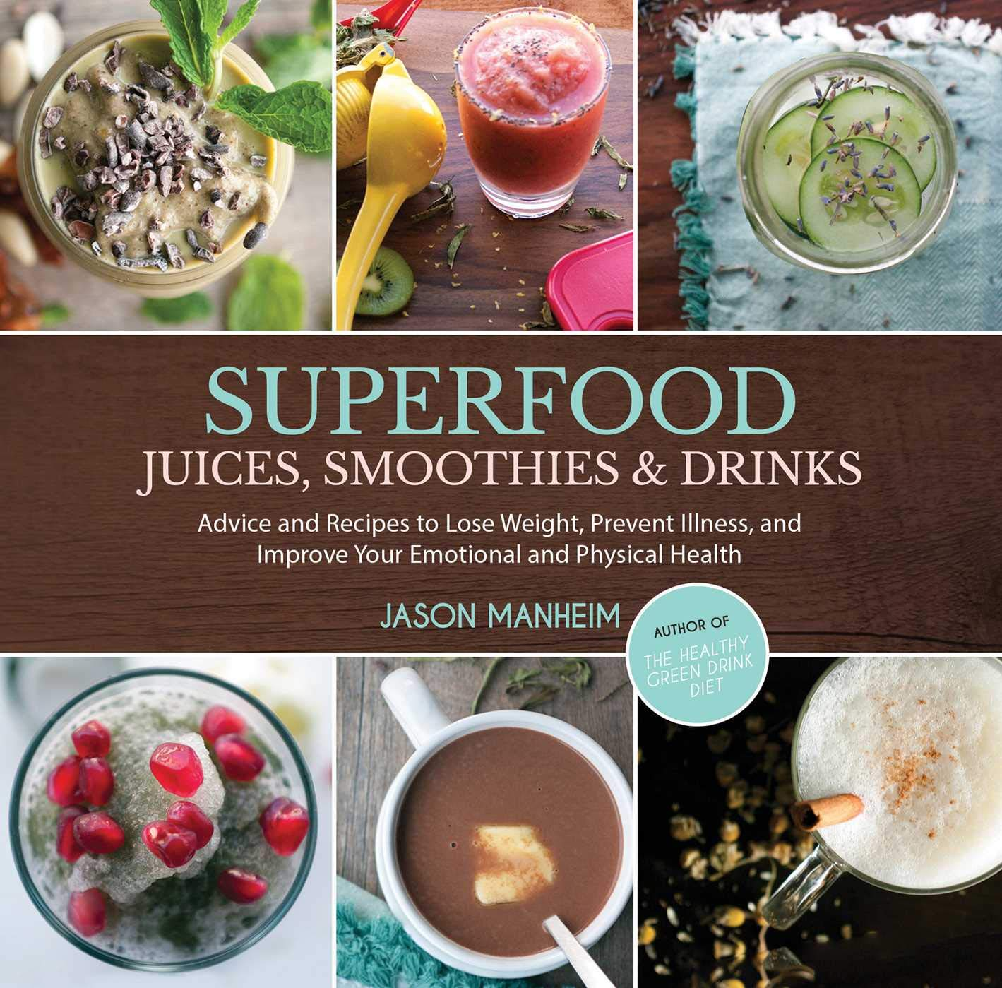 ba2f5f078cf Amazon.com: Superfood Juices, Smoothies & Drinks: Advice and Recipes ...