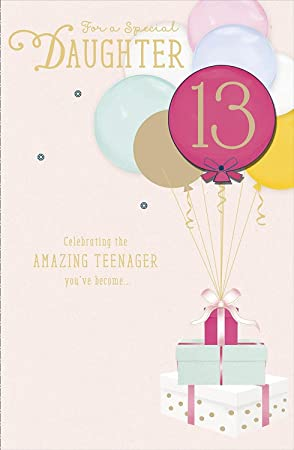 For A Special Daughter 13 Celebrating The Amazing Teenager 13th Birthday Card