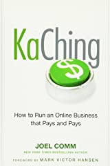 KaChing: How to Run an Online Business that Pays and Pays Hardcover