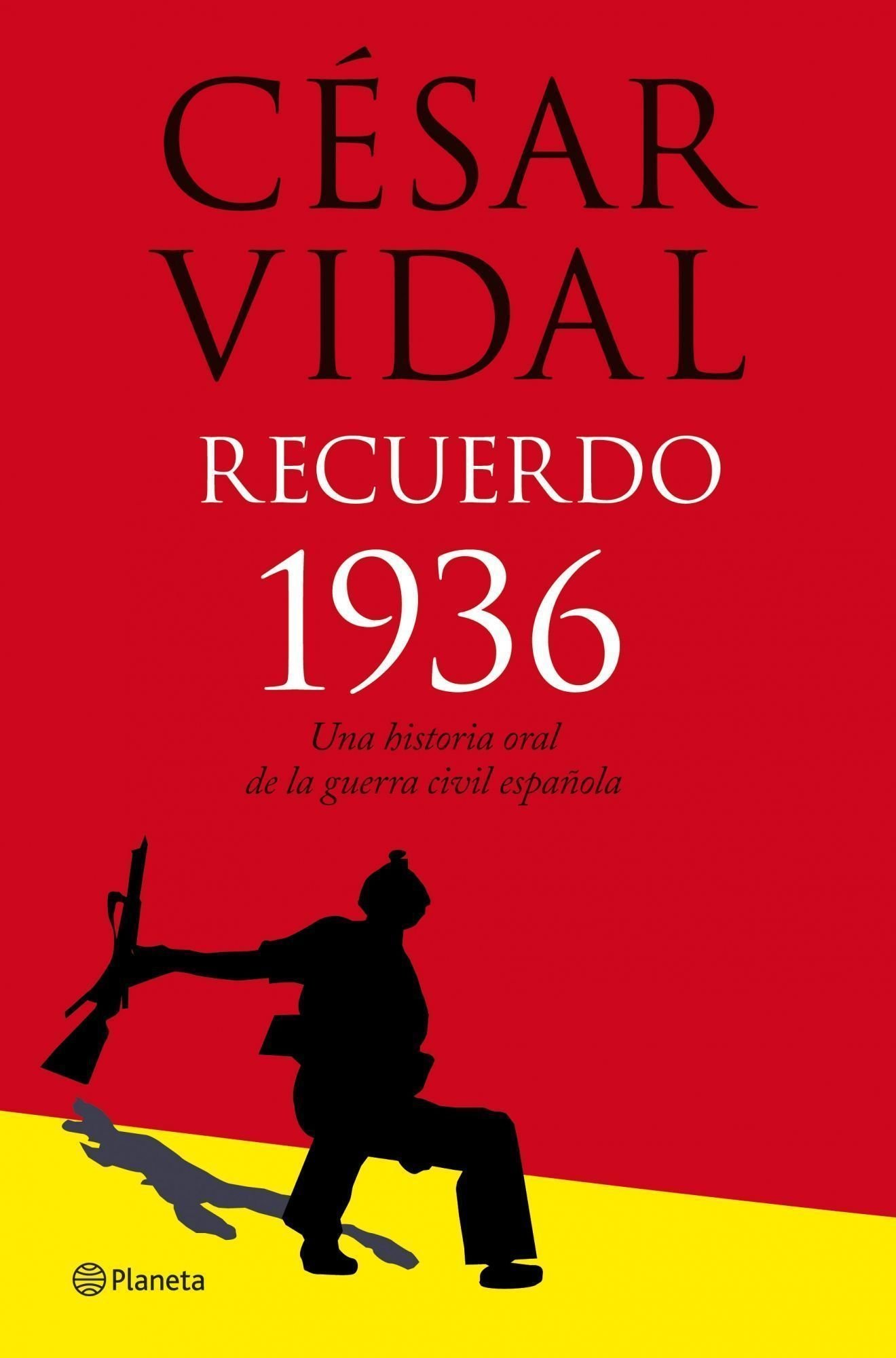 Recuerdo 1936. Historia oral de la guerra civil Fuera de colección: Amazon.es: Vidal, César: Libros