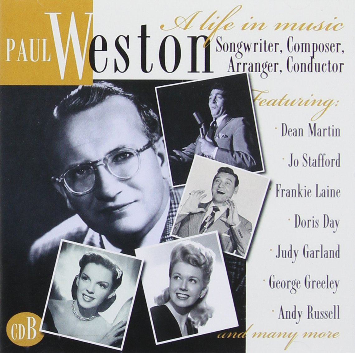 Paul Weston - A Life In Music: Songwriter, Composer, Arranger, Conductor - Amazon.com Music