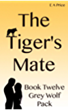 The Tiger's Mate: (Book 12, Grey Wolf Pack Romance Novellas)