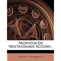 Proph tie De Nostradamus Accomp...